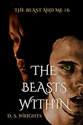 The Beasts Within (The Beast And Me Book 6)