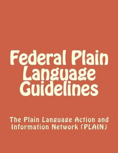 Federal Plain Language Guidelines by CreateSpace Independent Publishing Platform