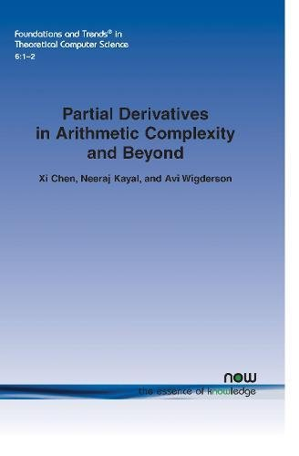 Partial Derivatives in Arithmetic Complexity and Beyond (Foundations and Trends(r) in Theoretical Computer Science)