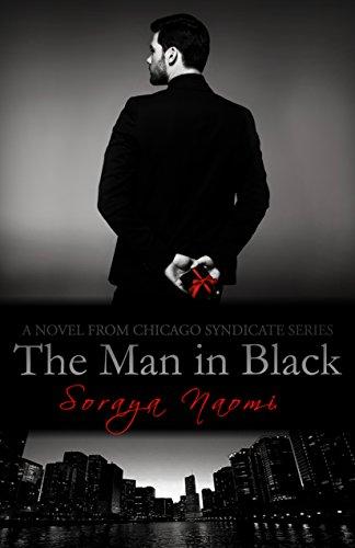 The Man in Black: A Standalone Mafia Romance (Chicago Syndicate Book 9) ()