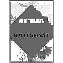 Split seinät (Finnish Edition)