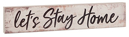 P. GRAHAM DUNN Let's Stay Home White Distressed 17 x 3.5 Inch Pine Wood Barnhouse Block Tabletop - Sign Blocks Home