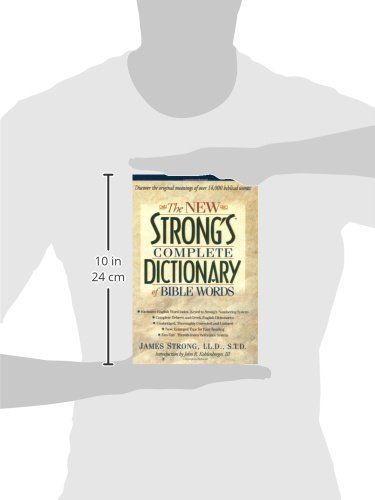 The New Strong's Complete Dictionary of Bible Words by Nelson Reference & Electronic Pub