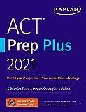 ACT Prep Plus 2021: 5 Practice Tests + Proven