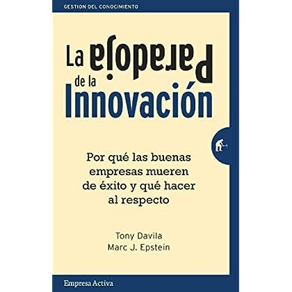 La paradoja de la innovación (Gestión del conocimiento)