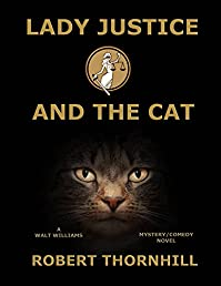 Lady Justice And The Cat by Robert Thornhill ebook deal