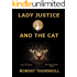 Lady Justice and the Cat