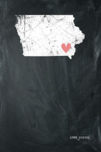 Iowa Journal: State of Iowa Sweet Heart Blank Diary 120 Paged College Lined 6x9 RV Travel Journal ()