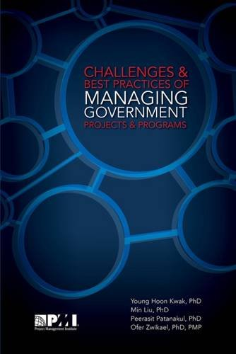 Challenges and Best Practices of Managing Government Projects and Programs PDF