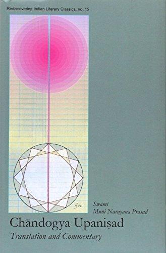 Chandogya Upanishad: Translation and Commentary (Rediscovering Indian Literary Classics)