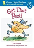 img - for Get That Pest![GET THAT PEST][Paperback] book / textbook / text book