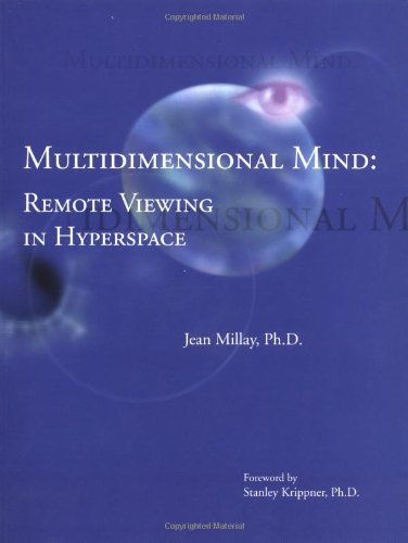 Multidimensional Mind: Remote Viewing in Hyperspace ebook