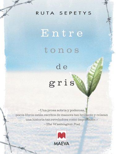 Entre tonos de gris (Éxitos literarios) (Spanish Edition) by [Sepetys,