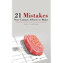 21 Mistakes You Cannot Afford To Make