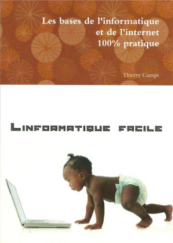 Les bases de l'informatique et de l'internet (French Edition)
