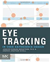 Eye Tracking in User Experience Design Front Cover