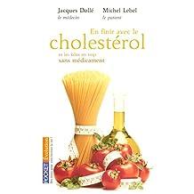 En finir avec le cholesterol..