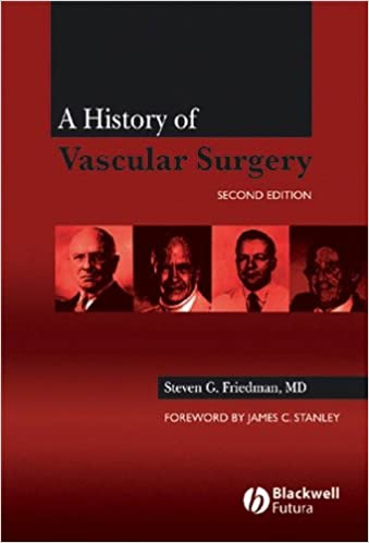 A History of Vascular Surgery, Second Edition