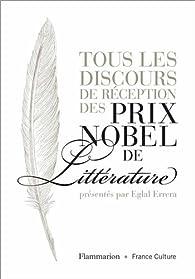Tous les discours de réception des prix Nobel de littérature par Eglal Errera