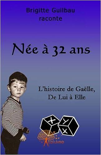 Lire un Née à 32 ans pdf, epub
