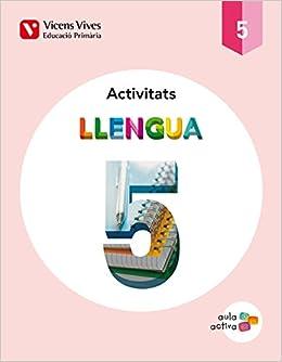 Llengua 5 Activitats (Aula Activa) - 9788468214740: Amazon.es ...