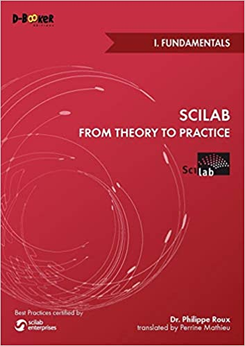Scilab from Theory to Practice - I  Fundamentals: Philippe