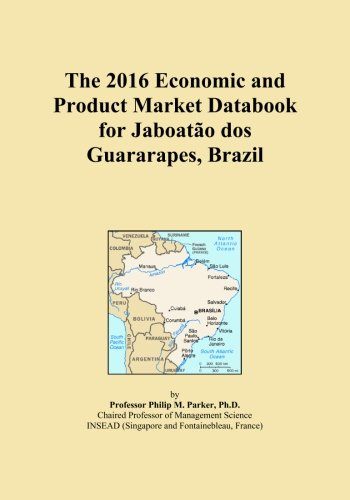 the-2016-economic-and-product-market-databook-for-jaboato-dos-guararapes-brazil