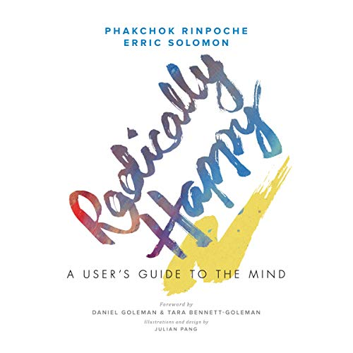 Radically Happy: A User's Guide for the Mind by Random House Audio