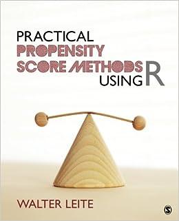 """Practical Propensity Score Methods Using R"" - PDF ePub 978-1452288888"