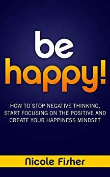 Be Happy Negative Thinking Happiness ebook product image