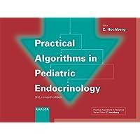 Practical Algorithms in Pediatric Endocrinology