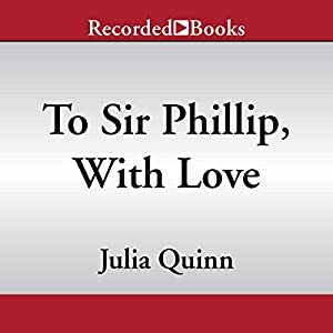 To Sir Phillip, with Love Audiobook