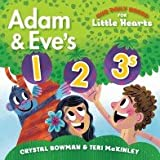 Our Daily Word for Kids Board Book ABC A is for Ark and 123 Adam & Eve