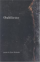 Oubliette by Peter Richards (2004-01-01)