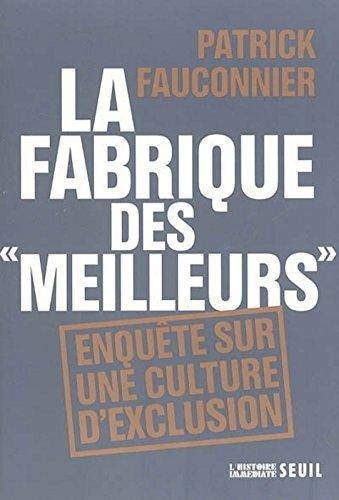 La fabrique des (French Edition)