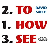 #4: How to See: Looking, Talking, and Thinking About Art