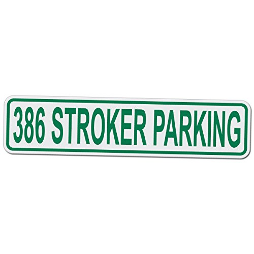 386 STROKER PARKING - Novelty Garage Street Sign - 17 Inch Tall by 4 Inch Wide Aluminum Sign