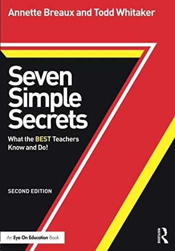 Seven Simple Secrets (Eye on Education Books)