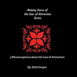 5 Misconceptions about Law of Attraction