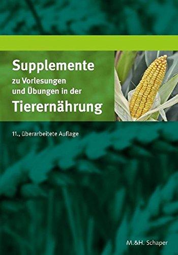 Supplemente zu Vorlesungen und Übungen in der Tierernährung