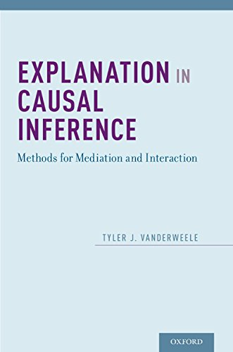 Download Explanation in Causal Inference: Methods for Mediation and Interaction Pdf