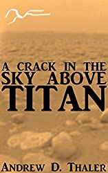 A Crack in the Sky above Titan