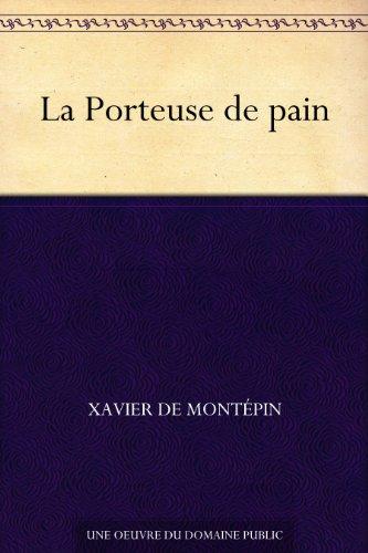 La Porteuse De Pain French Edition