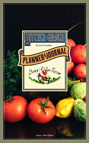 The Kitchen Garden Planner and Journal - Kindle edition by ...