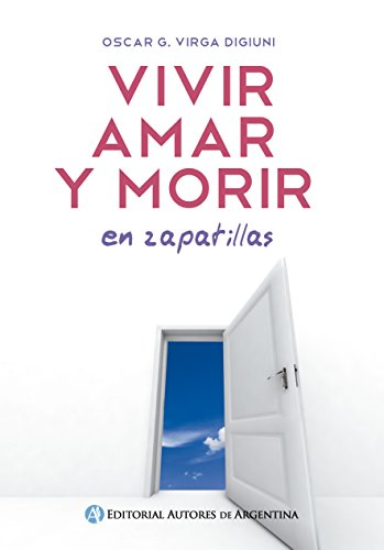 Vivir, amar y morir: en zapatillas (Spanish Edition) by [Virga,