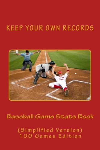 Baseball Game Stats Book: Keep Your Own Records (Simplified Version) (Team Colors) (Volume 11) PDF
