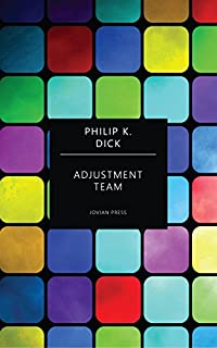 Adjustment Team by Philip K. Dick ebook deal