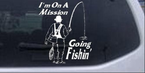 Im On A Mission Going Fishin Hunting And Fishing Car Window Wall Laptop Decal Sticker -- White 6in X 7in
