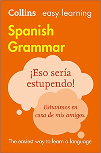 Easy learning spanish grammar collins easy learning spanish easy learning spanish grammar collins easy learning spanish spanish edition kindle edition by collins dictionaries children kindle ebooks fandeluxe Image collections