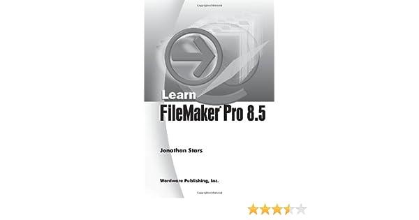Learn Filemaker Pro 8.5